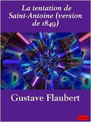 Flaubert, Gustave - La tentation de Saint-Antoine (version de 1849)