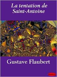 Flaubert, Gustave - La tentation de Saint-Antoine
