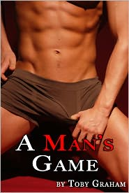 Toby Graham - A Man's Game