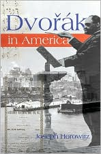 Dvorak in America (Marcato Book Series): In Search of the New World