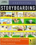 Exploring Storyboarding by Wendy Tumminello: Book Cover