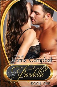 Jeanne Campbell (Editor) - The Bordella: Book One