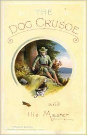 Amanda Lee (Editor) R. M. Ballantyne - The Dog Crusoe and His Master (Illustrated)