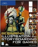Beginning Illustration and Storyboarding for Games by Les Pardew: Book Cover