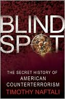Blind Spot: The Secret History of American Counterterrorism JPG