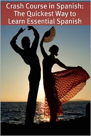 BookCaps - Crash Course in Spanish: The Quickest Way to Learn Essential Spanish