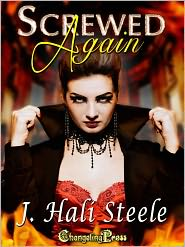 J. Hali Steele - Screwed Again
