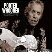 WagonmasterPorter Wagoner: CD Cover