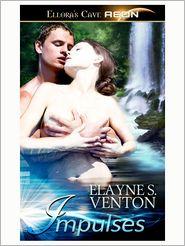 Elayne S. Venton - Impulses