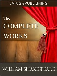William Shakespeare - The Complete Works of Shakespeare Optimized for Nook