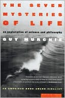 The Seven Mysteries of Life: An Exploration of 