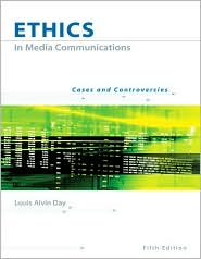 Ethics in Media Communications: Cases a...