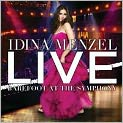 CD Cover Image. Title: Live: Barefoot at the Symphony, Artist: Idina Menzel