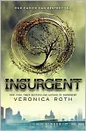 Book Cover Image. Title: Insurgent (Divergent Series #2), Author: by Veronica  Roth