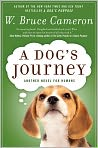 Book Cover Image. Title: A Dog's Journey, Author: by W. Bruce Cameron