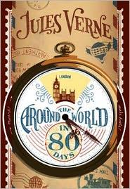 Jules Verne - Around the World in 80 Days by Jules Verne [Unabridged Edition]