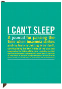 Product Image. Title: I Can't Sleep Journal 7 x 9.5