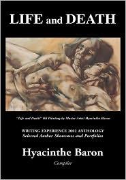 Hyacinthe Baron - Life and Death