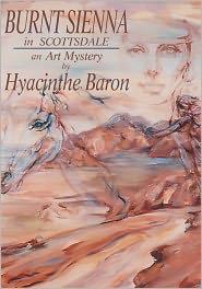 Hyacinthe Baron - BURNT SIENNA in Scottsdale