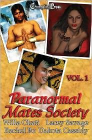 Dakota Cassidy, Rachel Bo, Lacey Savage Willa Okati - Paranormal Mates Society Vol. I