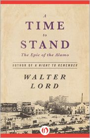 Walter Lord - A Time to Stand