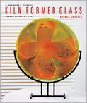 Book Cover Image. Title: A Beginner's Guide to Kiln-Formed Glass:  Fused * Slumped * Cast, Author: by Brenda Griffith