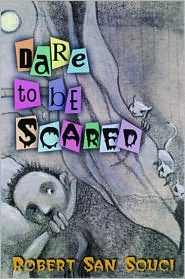 Dare to be Scard ghost stories