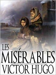 Victor Hugo - Les Misérables, Victor Hugo, Full Version