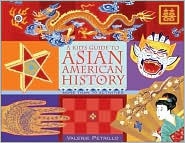 A Kid's Guide to Asian American History by Valerie Petrillo: Book Cover