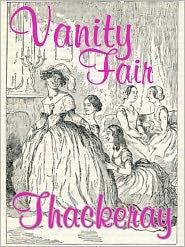 W M Thackeray - Vanity Fair, William Makepeace Thackeray, Full Version
