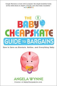 Angela Wynne - The Baby Cheapskate Guide to Bargains