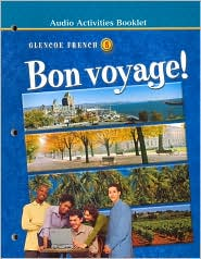 Bon Voyage!: Audio Activities Booklet