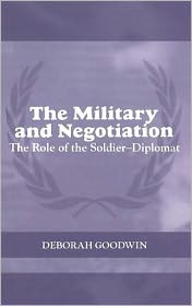 Deborah Goodwin - Military and Negotiation