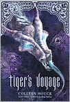 Book Cover Image. Title: Tiger's Voyage (Tiger's Curse Series #3), Author: by Colleen Houck