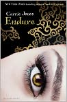 Book Cover Image. Title: Endure (Need Series #4), Author: by Carrie  Jones