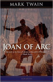 Mark Twain - Joan of Arc: Personal Recollections