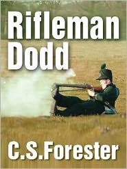 C. S. Forester - Rifleman Dodd