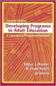 Developing Programs in Adult Education:...