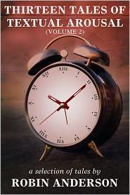 Robin Anderson - Thirteen Tales of Textual Arousal Vol. 2