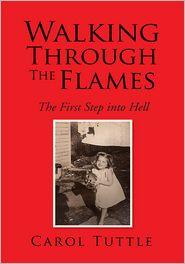 Carol Tuttle - Walking Through The Flames