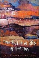 The Sky Is a Bird of Sorrow