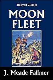 J. Meade Falkner - Moonfleet by J. Meade Falkner