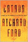 Book Cover Image. Title: Canada, Author: by Richard Ford