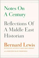 Book Cover Image. Title: Notes on a Century:  Reflections of a Middle East Historian, Author: Bernard Lewis