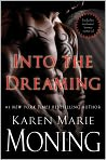 Book Cover Image. Title: Into the Dreaming (with bonus material), Author: by Karen Marie Moning