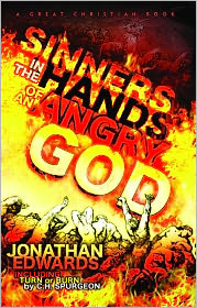 Michael Rotolo (Editor), Charles Haddon Spurgeon (Introduction) Jonathan Edwards - Sinners In The Hands of an Angry God