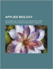 Applied Biology; An Elementary Textbook...