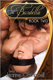 Jeanne Campbell (Editor) - The Bordella: Book Two