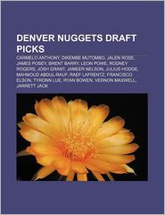 Denver Nuggets draft picks: Carmelo Anthony, Dikembe Mutombo