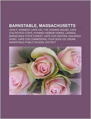 Barnstable, Massachusetts: John F. Kennedy, Cape Air, The
